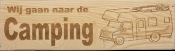 CutterTeam: Massief houten Tekst Bord: Wij gaan naar de Camping (Camper)