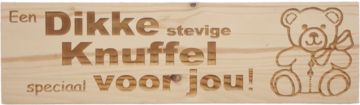 MemoryGift: Massief houten Tekst Bord: Een Dikke stevige Knuffel speciaal voor jou! (Teddybeer)
