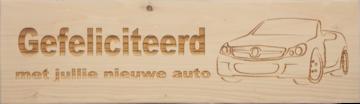 CutterTeam: Massief houten Tekst Bord: Gefeliciteerd met jullie nieuwe auto (Auto)