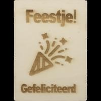 CutterTeam: Houten Kaart A6: Feestje Gefeliciteerd (Feest toeter)