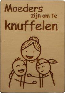 MemoryGift: Houten Kaart A6: Moeders zijn om te knuffelen (kinderen)